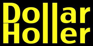 dollar holler